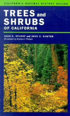 Trees and Shrubs of California By Stuart, John David/ Sawyer, John O.