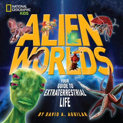 Alien Worlds By Aguilar, David